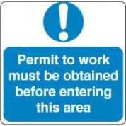 Mandatory Safety Sign - Permit To Work Must 119